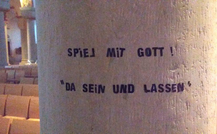 """Spiel mit Gott  –  """"Da sein und lassen"""""""